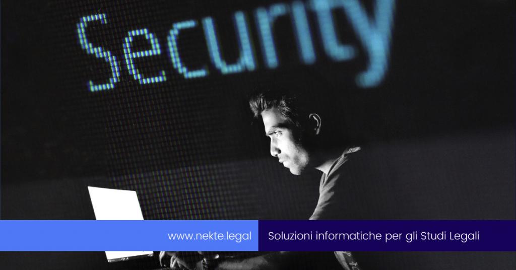 La sicurezza informatica negli Studi Legali