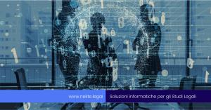 La digitalizzazione negli Studi Legali: 3 modi per valutarla
