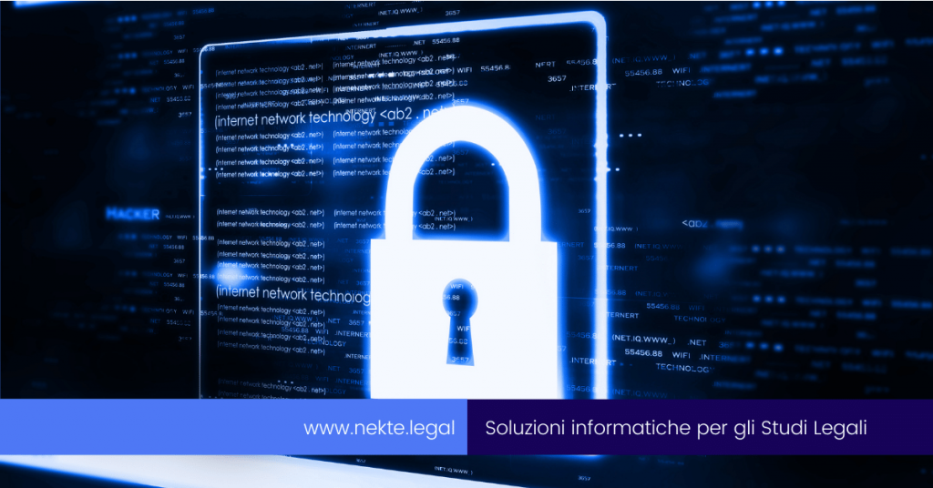 Sicurezza informatica per gli Studi legali