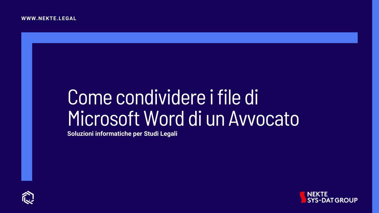 Come condividere i file di Microsoft Word di un Avvocato