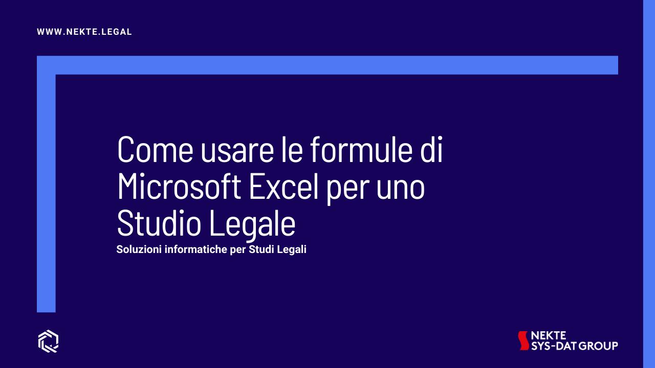 Come usare le formule di Microsoft Excel per uno Studio Legale