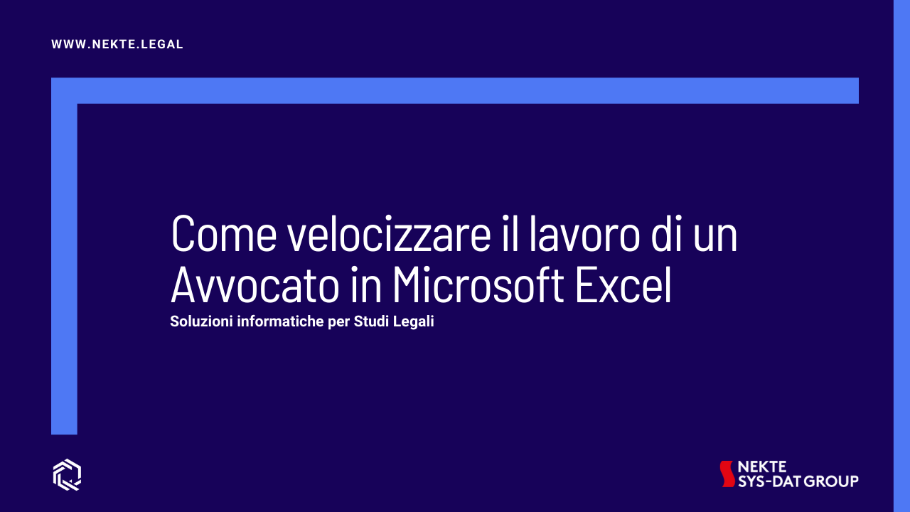 Come velocizzare il lavoro di un Avvocato in Microsoft Excel