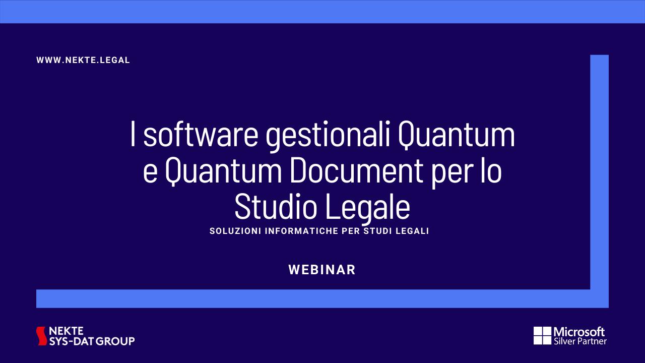 I software gestionali Quantum e Quantum Document per lo Studio Legale