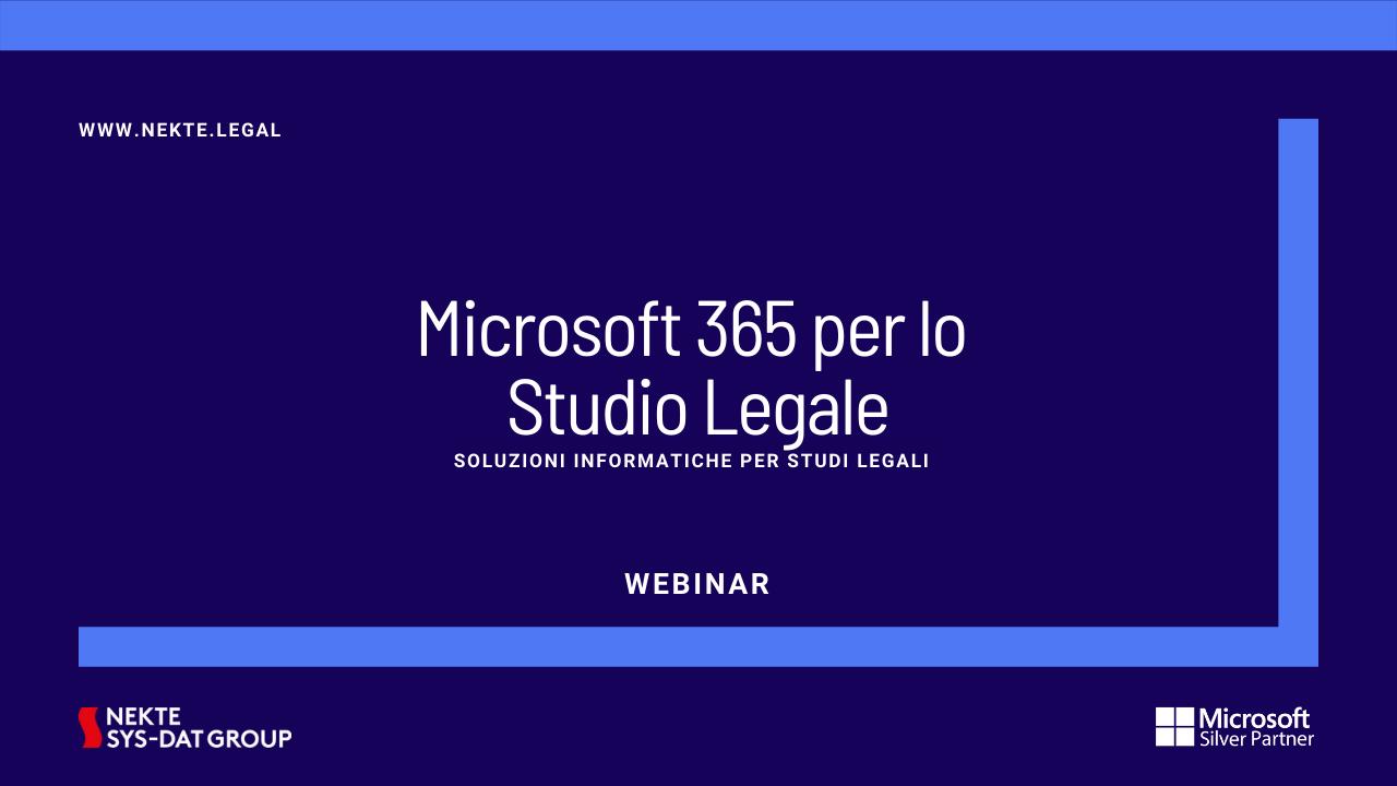 Microsoft 365 per lo Studio Legale