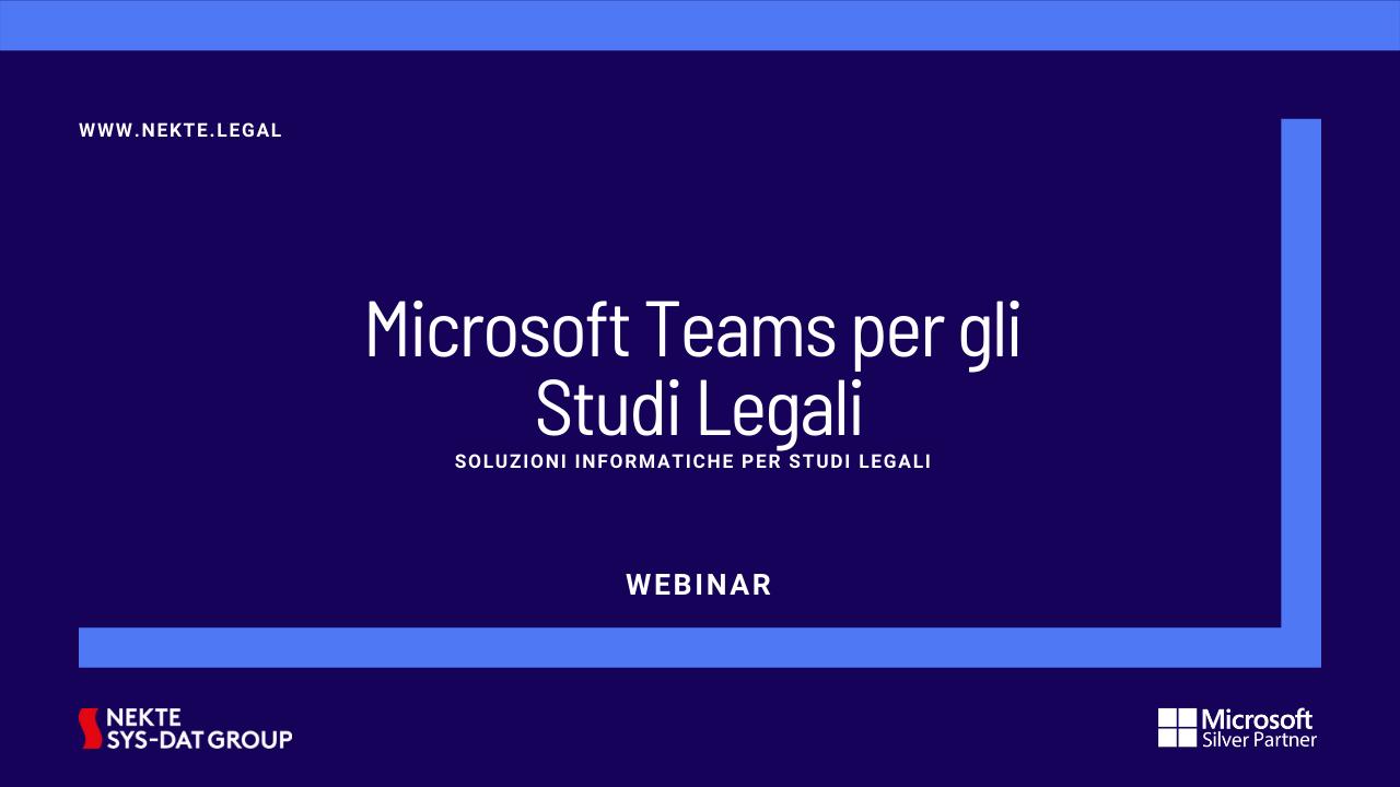 Microsoft Teams per gli Studi Legali