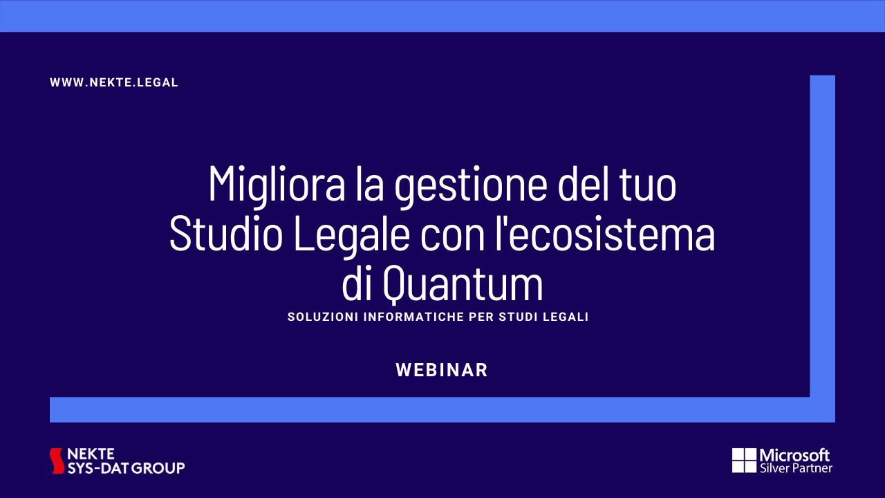 Migliora la gestione del tuo Studio Legale con l'ecosistema di Quantum