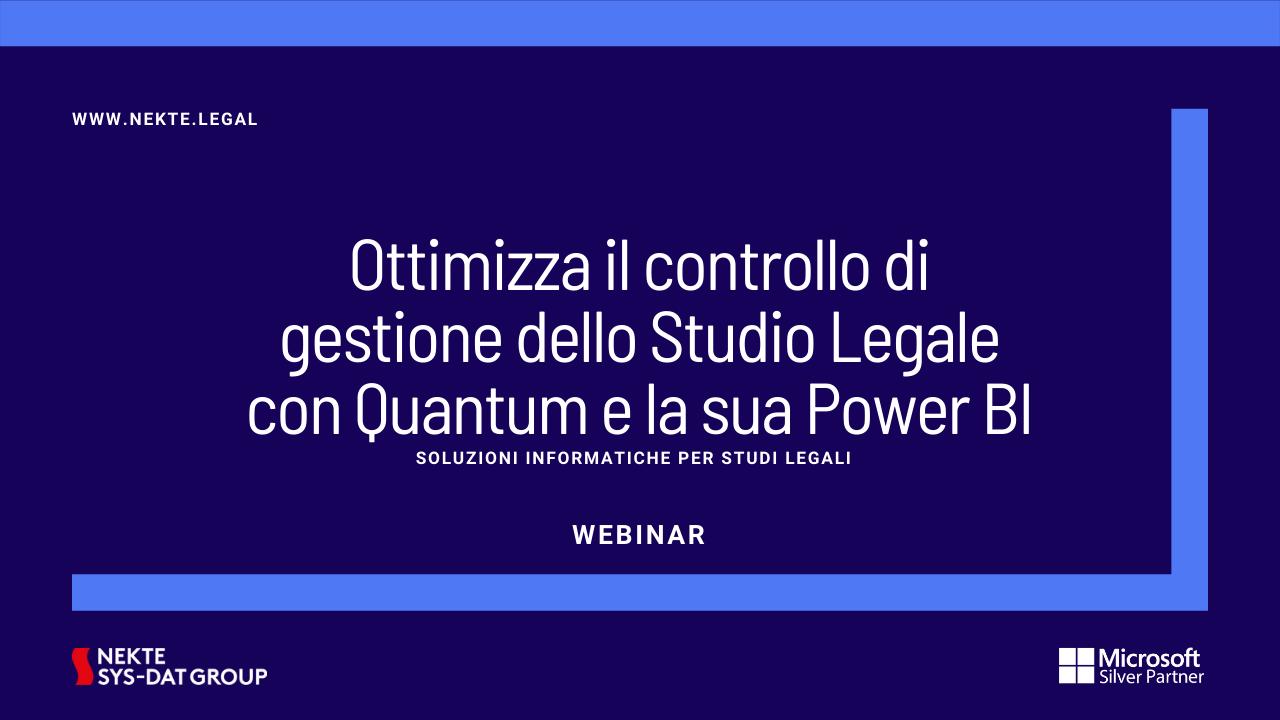 Ottimizza il controllo di gestione dello Studio Legale con Quantum e la sua Power BI
