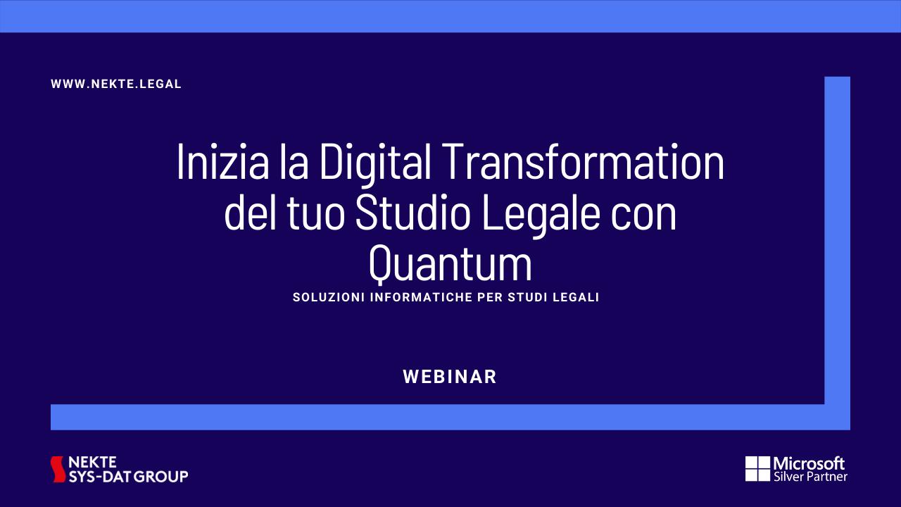 Inizia la Digital Transformation del tuo Studio Legale con Quantum